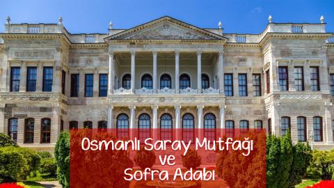 golden-chef-mutfak-akademisi-osmanli-saray-mutfagi-sofra-adabi-